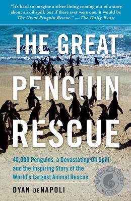 The Great Penguin Rescue By Denapoli, Dyan